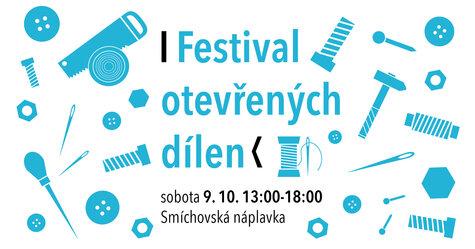 Festival - Festival otevřených dílen